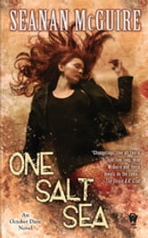 One Salt Sea - Book Five of Toby Daye ebook by Seanan McGuire