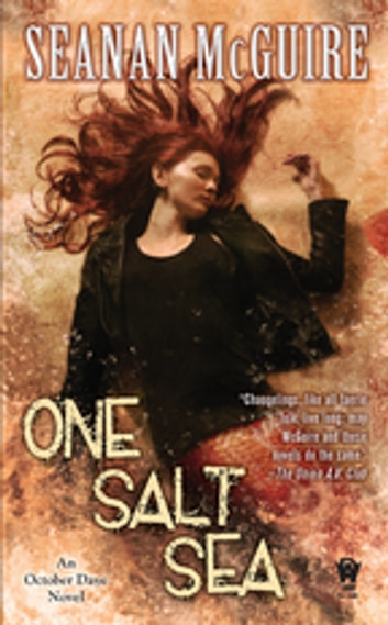 One Salt Sea ebook by Seanan McGuire