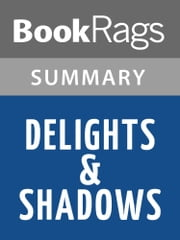Delights and Shadows by Ted Kooser l Summary & Study Guide ebook by BookRags