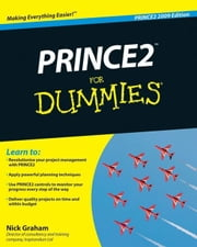 PRINCE2 For Dummies ebook by Nick Graham