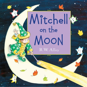 Mitchell on the Moon ebook by R. W. Alley