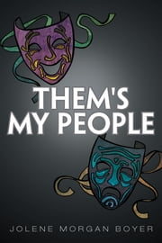 Them's My People ebook by Jolene Morgan Boyer