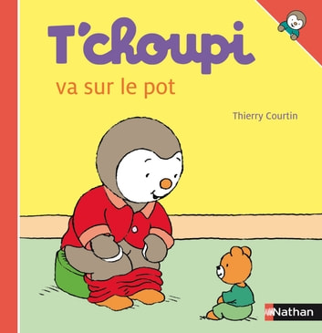 T'choupi va sur le pot ebook by