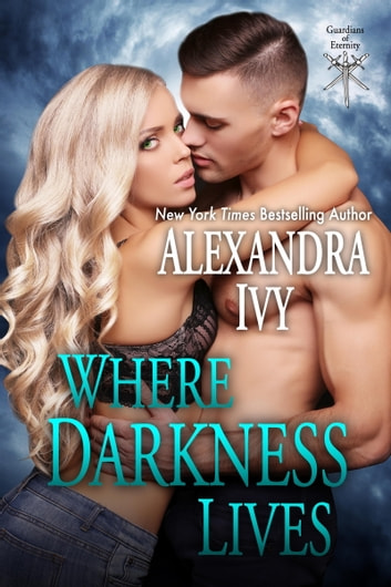 Where Darkness Lives ebook by Alexandra Ivy