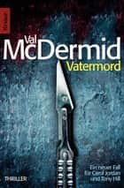 Vatermord ebook by Val McDermid, Doris Styron