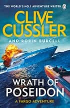 Wrath of Poseidon ebook by Clive Cussler, Robin Burcell