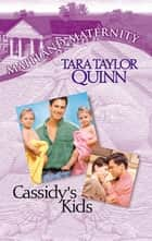 Cassidy's Kids (Mills & Boon M&B) ebook by Tara Taylor Quinn
