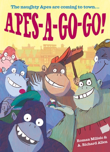 Apes-a-Go-Go! ebook by Roman Milisic