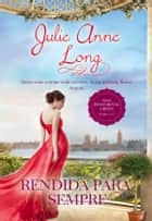 Rendida Para Sempre ebook by Julie Anne Long