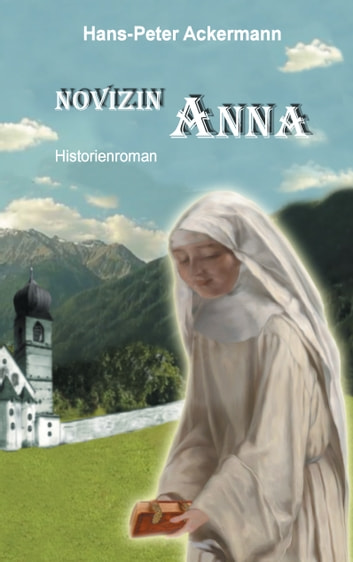"""Novizin Anna"" ebook by Hans-Peter Ackermann"
