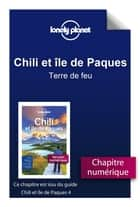 Chili - Terre de feu ebook by LONELY PLANET