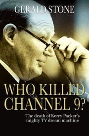 Who Killed Channel 9? ebook by Gerald Stone