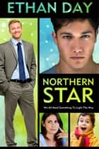 Northern Star ebook by Ethan Day
