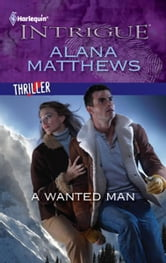 A Wanted Man ebook by Alana Matthews