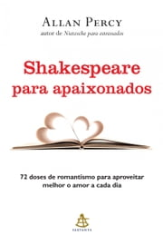 Shakespeare para apaixonados ebook by Allan Percy