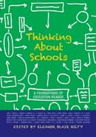 Thinking about Schools ebook by Eleanor Blair Hilty