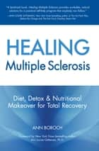Healing Multiple Sclerosis ebook by Ann Boroch