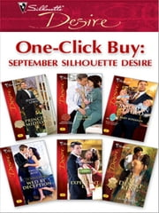 One-Click Buy: September Silhouette Desire - Prince of Midtown\The M.D.'s Mistress\Baby Bonanza\Wed by Deception\His Expectant Ex\The Desert King ebook by Jennifer Lewis,Joan Hohl,Maureen Child,Emilie Rose,Catherine Mann,Olivia Gates