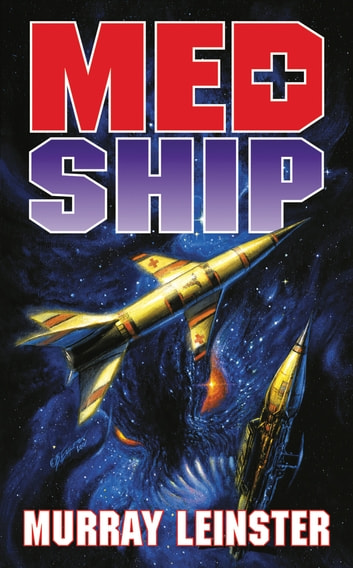 Med Ship ebook by Murray Leinster