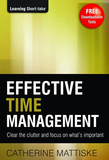 Effective Time Management ebook by Catherine Mattiske