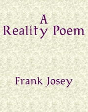 Reality Poem ebook by Frank Josey