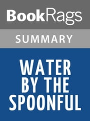Water by the Spoonful by Quiara Alegría Hudes Summary & Study Guide ebook by BookRags