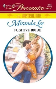Fugitive Bride ebook by Miranda Lee