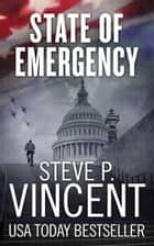 State of Emergency: Jack Emery 2 ebook by Steve P. Vincent