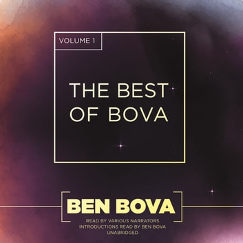 The Best of Bova, Vol. 1 audiobook by Ben Bova