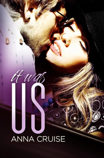 It Was Us - Abby & West ebook by Anna Cruise