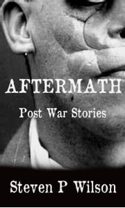 Aftermath ebook by Steven Patrick Wilson