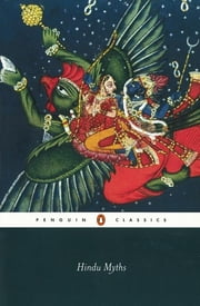 Hindu Myths - A Sourcebook Translated from the Sanskrit ebook by Wendy Doniger