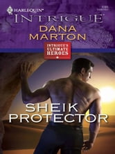 Sheik Protector ebook by Dana Marton