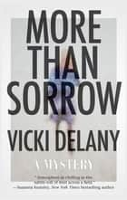 More Than Sorrow ebook by Vicki Delany