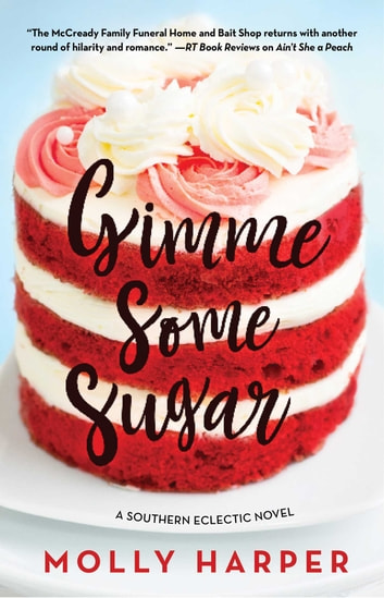 Gimme Some Sugar ebook by Molly Harper
