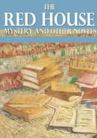The Red House Mystery and Other Novels ebook by A. A. Milne