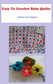 Easy To Crochet Baby Quilts
