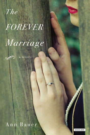 The Forever Marriage ebook by Ann Bauer