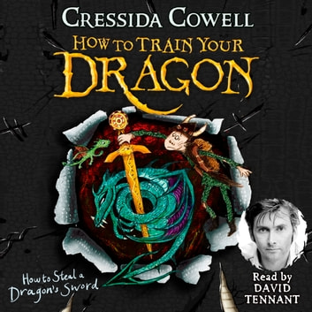 How to Steal a Dragon's Sword - Book 9 audiobook by Cressida Cowell