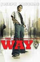 The Way ebook by Joseph Bruchac