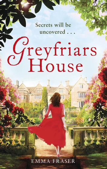 Greyfriars House ebook by Emma Fraser