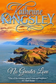 No Greater Love - The Pascal Trilogy - Book 1 ebook by Katherine Kingsley