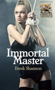 Immortal Master ebook by Derek Shannon