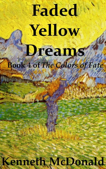 Faded Yellow Dreams ebook by Kenneth McDonald