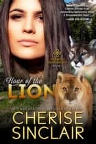 Hour of the Lion eBook par Cherise Sinclair