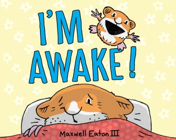 I'm Awake! ebook by Maxwell Eaton, III