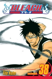 Bleach, Vol. 38 - Fear for Fight ebook by Tite Kubo