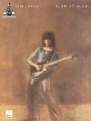 Jeff Beck - Blow by Blow (Songbook) ebook by Jeff Beck