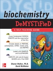 Biochemistry Demystified ebook by Sharon Walker,David McMahon