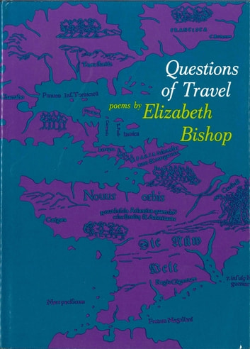 Questions of Travel - Poems ebook by Elizabeth Bishop